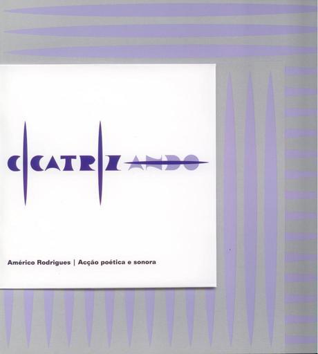 Figura 5: Cicatriz:ando, de Américo Rodrigues