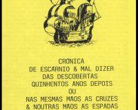 Crónica de escárnio & mal dizer das Descobertas... (3/4)