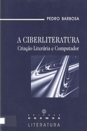 A ciberliteratura: Criação literária e computador