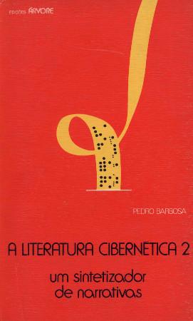 A literatura cibernética 2. Um sintetizador de narrativas