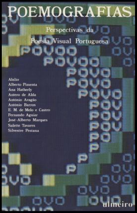 Poemografias: perspectivas da poesia visual portuguesa