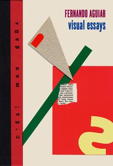 Fernando Aguiar, Visual Essays, 2012